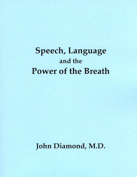 Speech, Language and the Power of the Breath (Print Version)