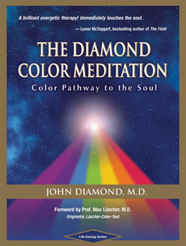 The Diamond Color Meditation: Color Pathway to the Soul