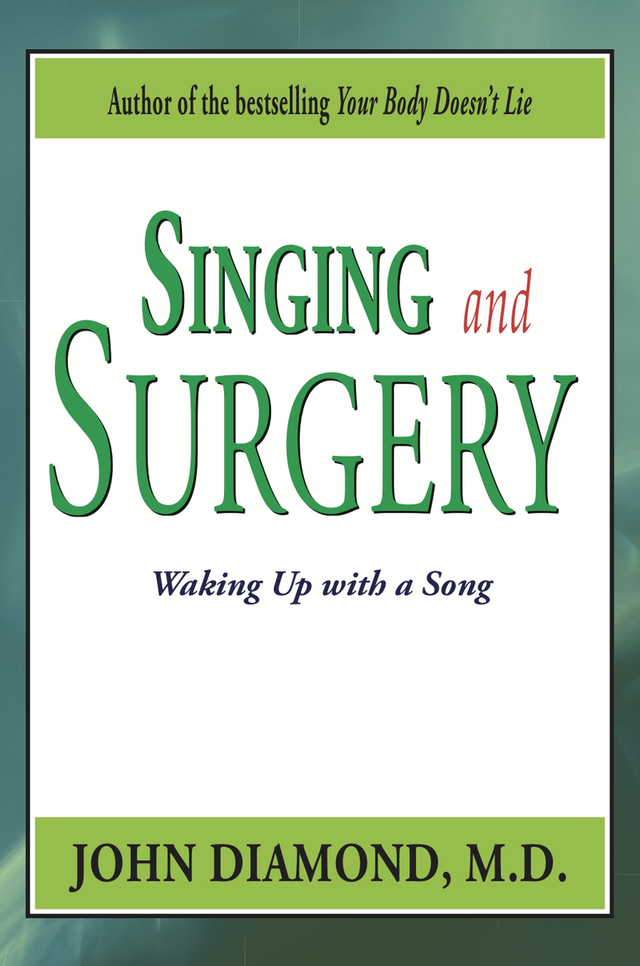 Singing and Surgery: Waking Up with a Song (eBook Version)