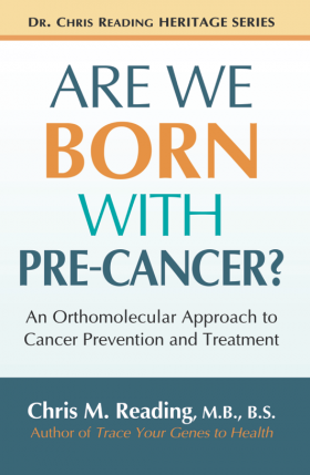 Are We Born With Pre-Cancer?