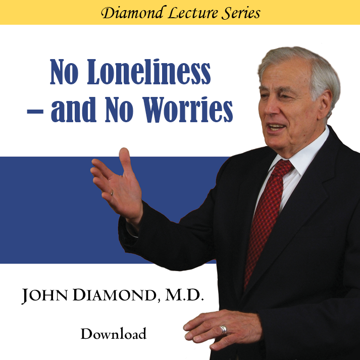 No Loneliness – and No Worries